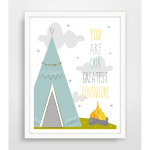 You Are Our Greatest Adventure Tee Pee Paper Print