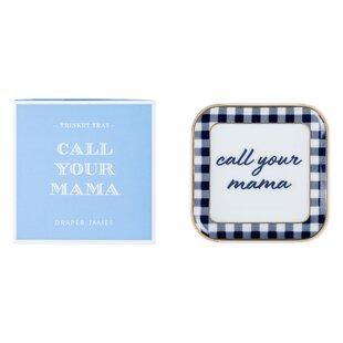 Call Your Mama Trinket Dish
