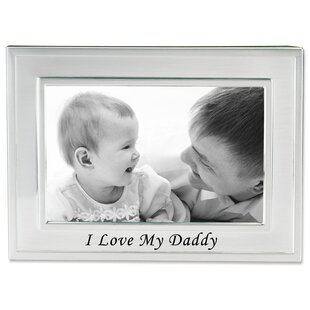I Love You Daddy Picture Frame Wayfair