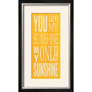 you are my sunshine framed textual art print - You Are My Sunshine Frame