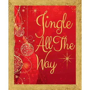 Jingle All the Way Framed Graphic Art