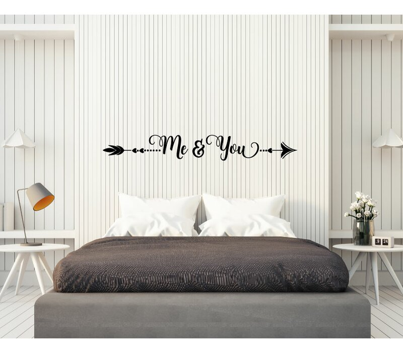 Bungalow Rose Dykstra Arrow Me And You Vinyl Words Wall Decal Wayfair