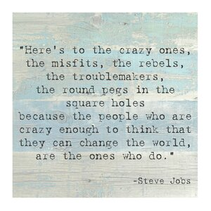 'Here's to the Crazy One' by Steve Jobs Quote Textual Art