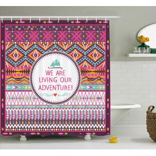 Nadine Ethnic Tribal Striped Geometric Design With a Quote We Are Living Our Adventure Print Single Shower Curtain
