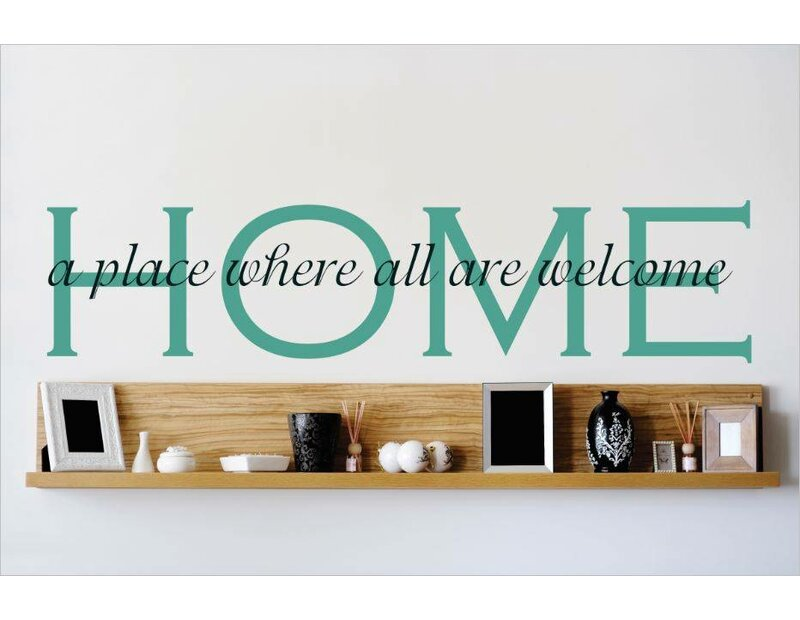 Design With Vinyl Home A Place Where All Are Welcome Wall Decal Wayfair