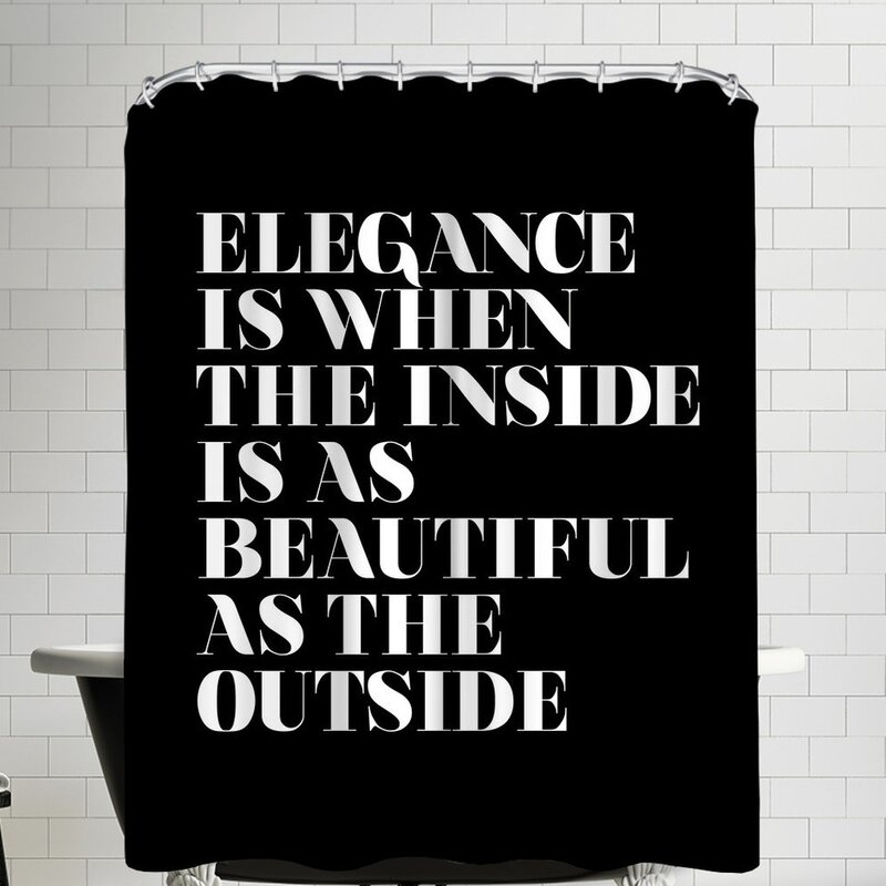 Elegance Is When The Inside As Beautiful Outside Shower Curtain
