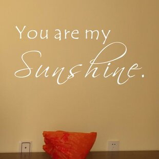 You Are My Sushine Wall Decal