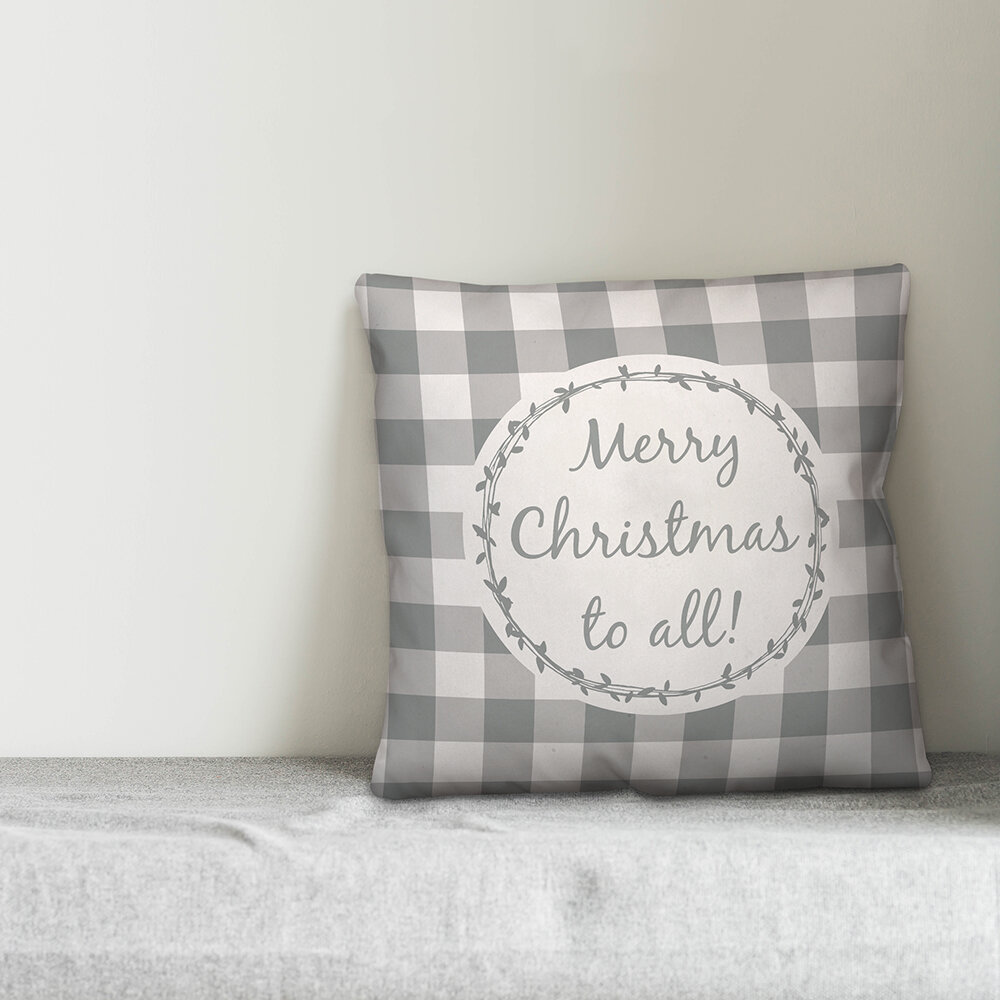 The Holiday Aisle Chaidez Merry Christmas To All Throw Pillow Cover Wayfair