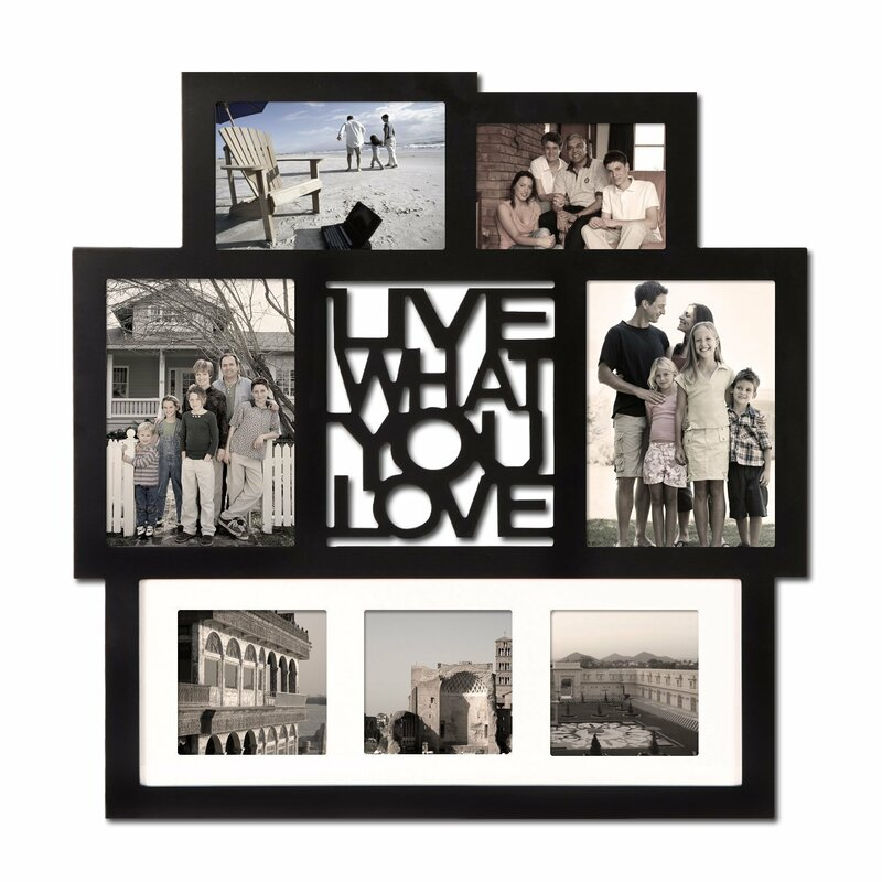 Adecotrading 7 Opening Live What You Love Wall Hanging Collage Picture Frame Reviews Wayfair
