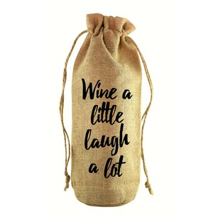 Wine A Little Jute Wine Bottle Sack by Zees Inc. Cool