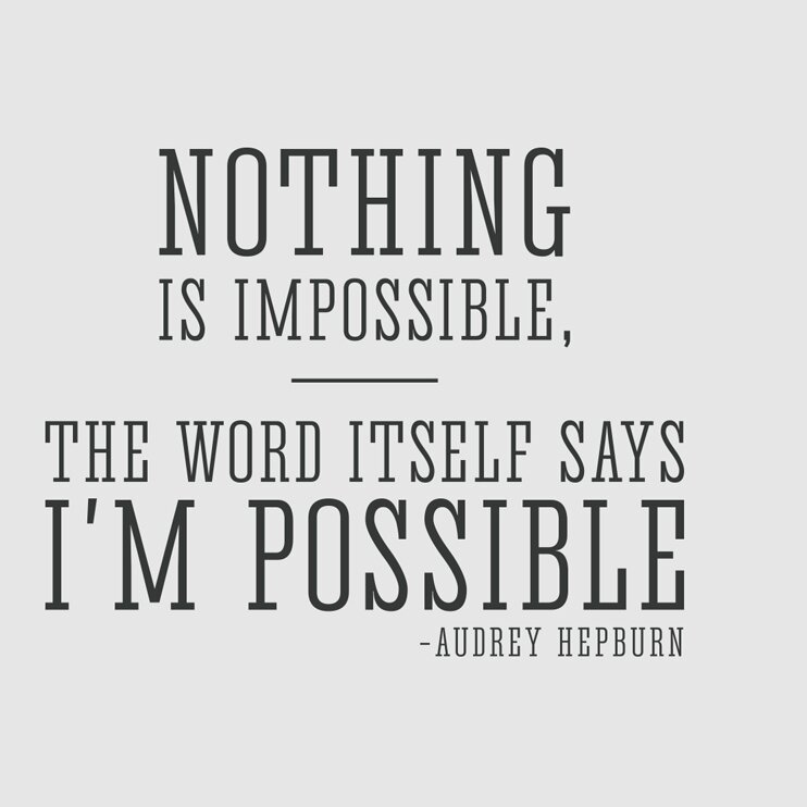 Nothing is Impossible Wall art Sticker Audrey Hepburn Inspiration quote decal 1