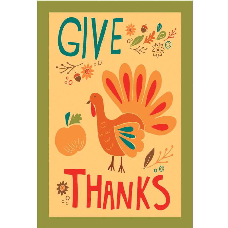 The Cranford Group Give Thanks Turkey Garden Flag Wayfair Ca
