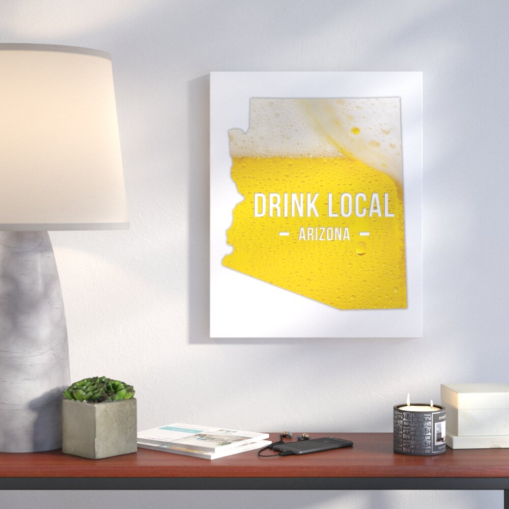 Wrought Studio \'Arizona Drink Local Beer\' Graphic Art Print on ...