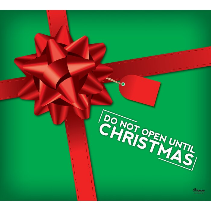 Until Christmas.Don T Open Until Christmas Present Garage Door Mural