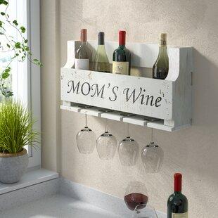 Winston Porter Truluck Mom's Wine 4 Bottle Wall Mounted Wine Rack