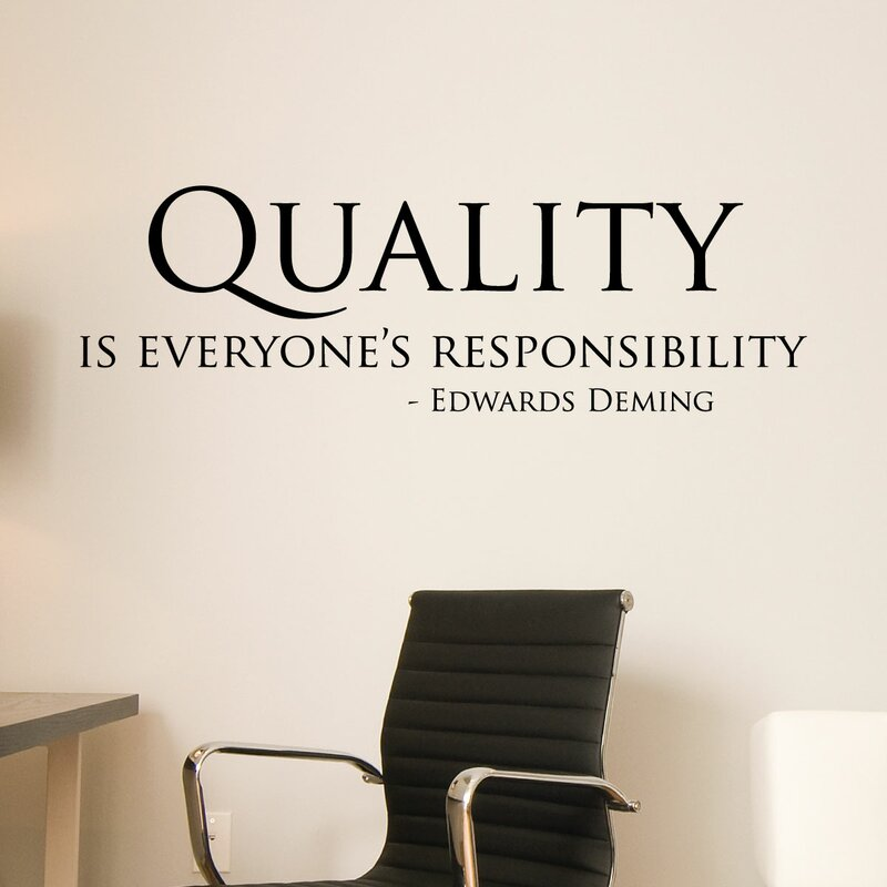 Quality Is Everyoneu0027s Responsibility Office Wall Quotes™ Decal