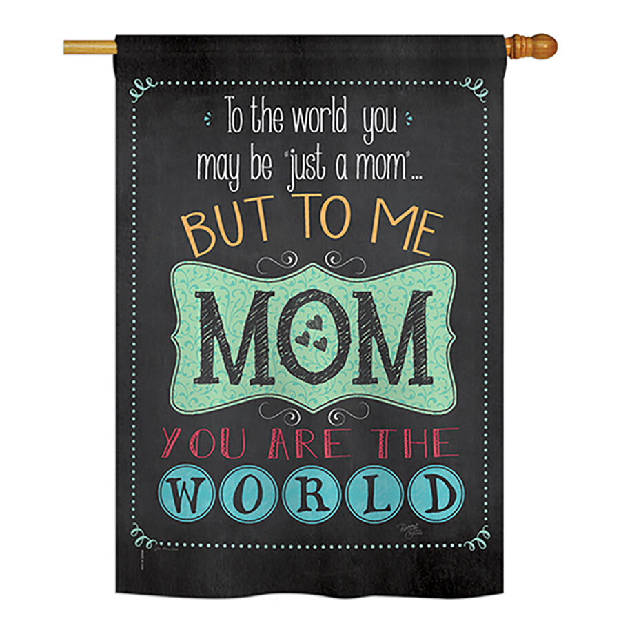Breeze Decor World Mother S Day 2 Sided Polyester 40 X 28 In House Flag Wayfair