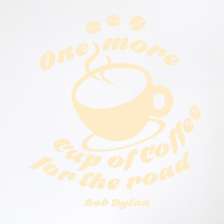 17 Stories Bob Dylan One More Cup of Coffee for the Road Wall Sticker