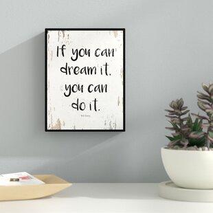 U0027If You Can Dream It You Can Do It Walt Disneyu0027 Framed Textual Art On Canvas