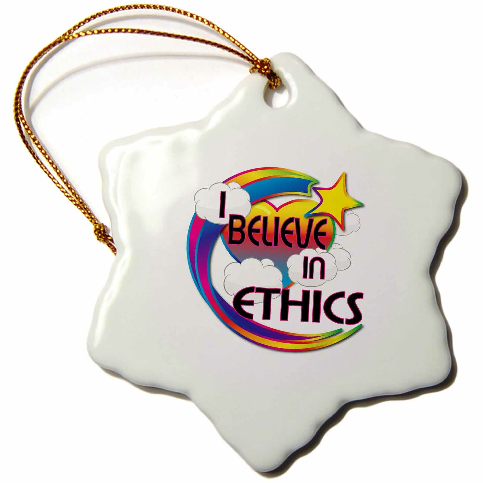 The Holiday Aisle I Believe In Ethics Cute Believer Design Snowflake Holiday Shaped Ornament Wayfair