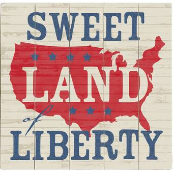Sweet Land of Liberty Art Print -on Wood