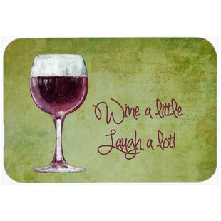 Wine a Little Laugh a Lot Kitchen/Bath Mat