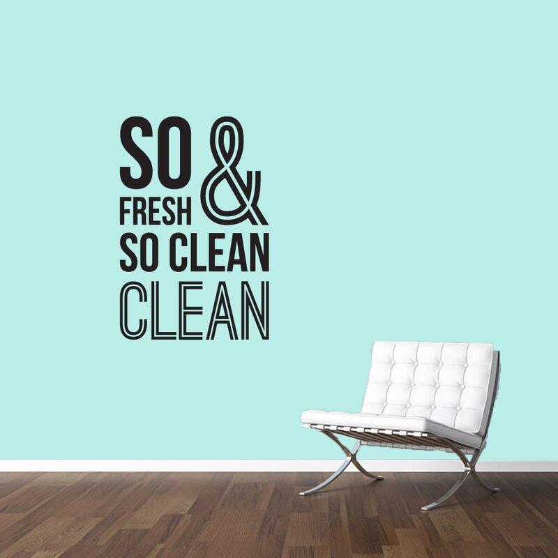 So Fresh And So Clean Bathroom Wall Decal