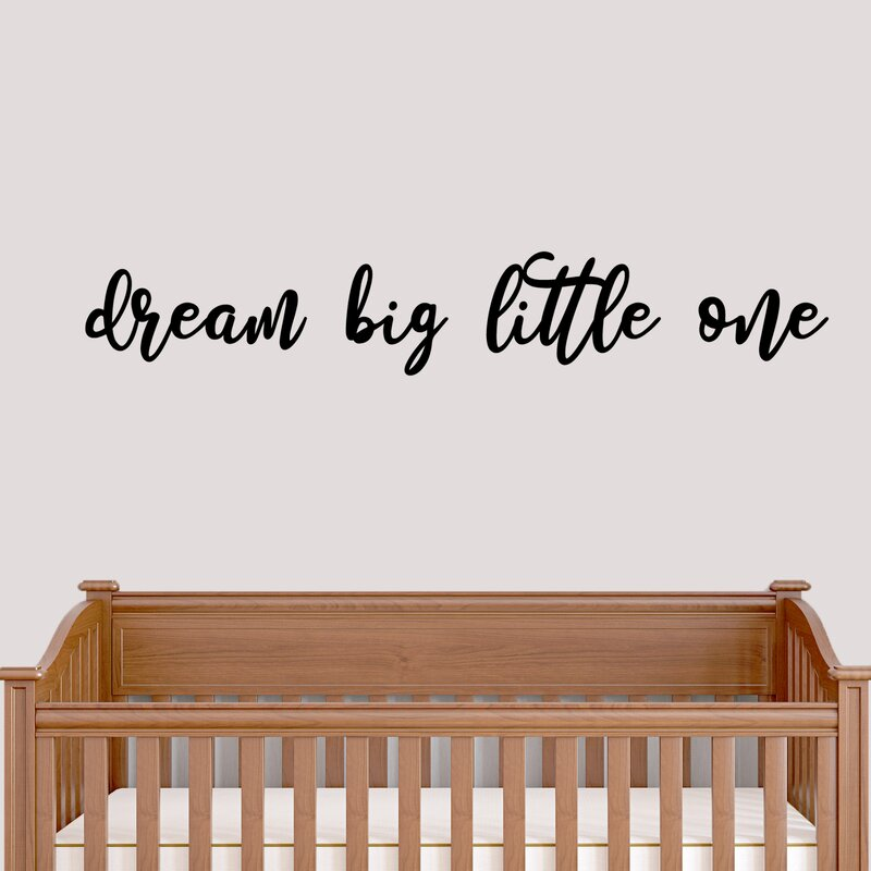 Isabelle Max Dream Big Little One Wall Decal Wayfair