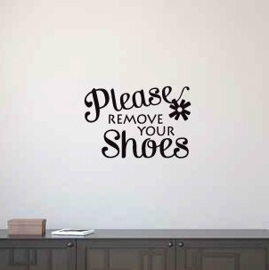 Cassian Please Remove Your Shoes Wall Decal