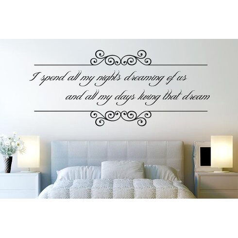 I Spend All My Nights Dreaming Of Us Wall Sticker