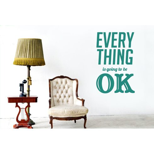Every Thing Is Going To Be Ok Wall Sticker