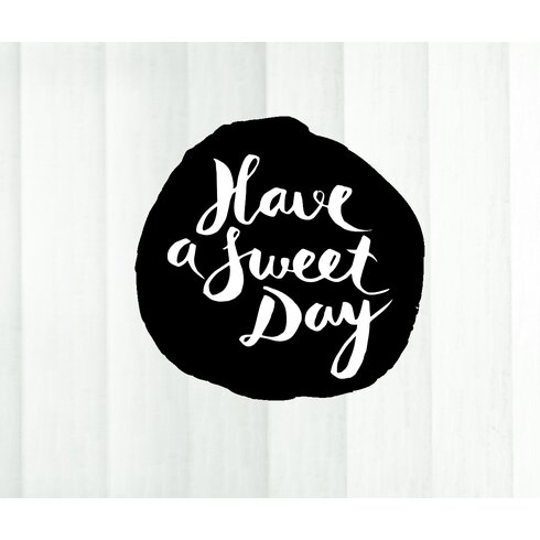 Have a Sweet Day Wall Tattoo