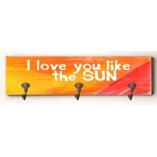 I Love You like the Sun Solid Wood Wall Mounted Coat Rack by Zipcode Design