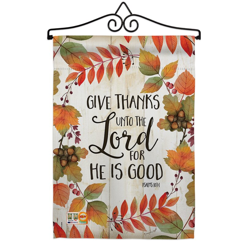 Breeze Decor Give Thanks Unto The Lord Impressions Decorative 2 Sided Polyester 19 X 13 In Flag Set Wayfair Ca