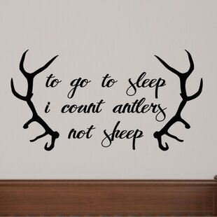 Vinyl Decal To Go To Sleep I Count Antlers Not Sheep Deer Antlers Vinyl Wall Decal Home Decor