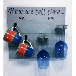 Wrought Studio Vosburg How We tell Time Wooden Coffee/Wine Glass Rack