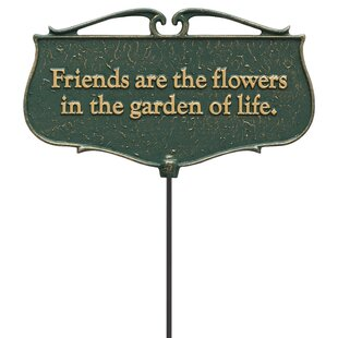 Friends Are The Flowers Garden Poem Sign