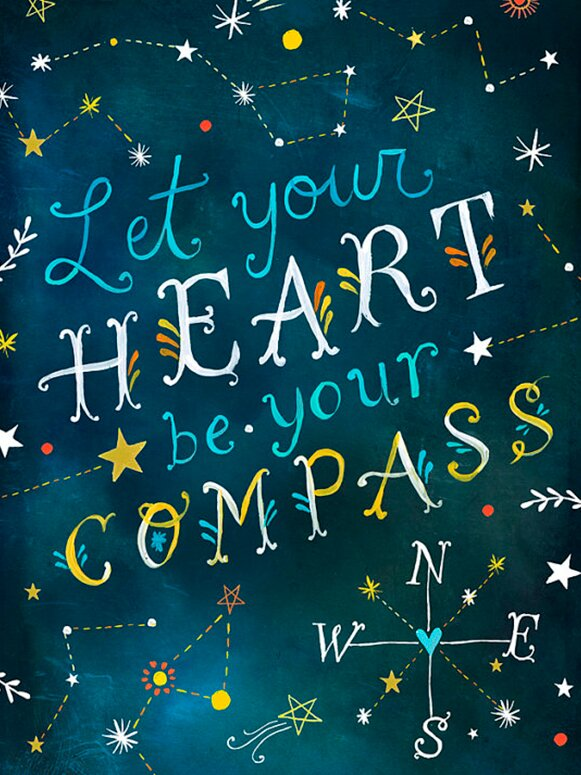 'Let Your Heart Be Your Compass' by Katie Daisy. Happy LOVE Day, Lovelies! Poetry, handlettered art, and colorful Valentine's Day finds await on Hello Lovely Studio!