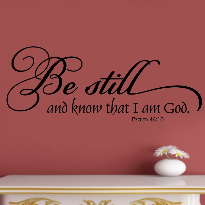 Be Still And Know That I Am God Religious Christian Bible Verse Wall Sticker