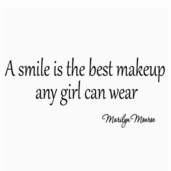 Vwaq A Smile Is The Best Makeup A Girl Can Wear Marilyn