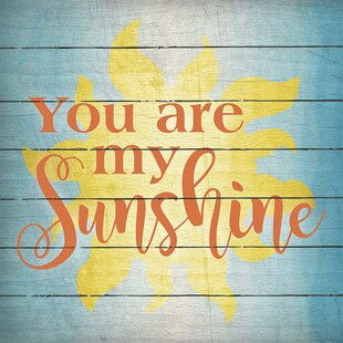 You Are My Sunshine Textual Art On Wood