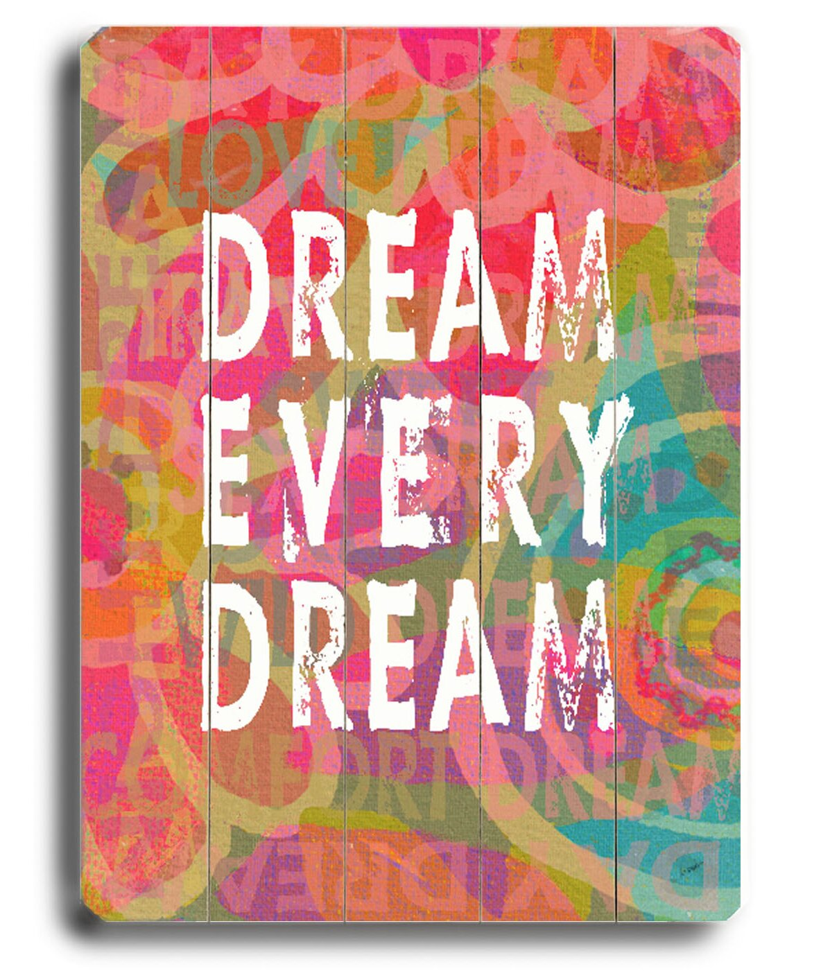 Dream Wall Decorations - Dream Every Dream by Lisa Weedn Textual Art Plaque