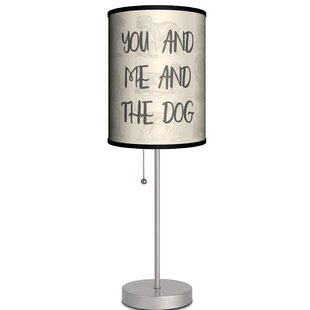 Ebern Designs Parker You and Me and the Dog Quote 19