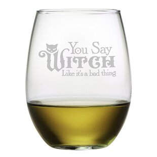 You Say Witch 21 oz. Stemless Wine Glass (Set of 4)