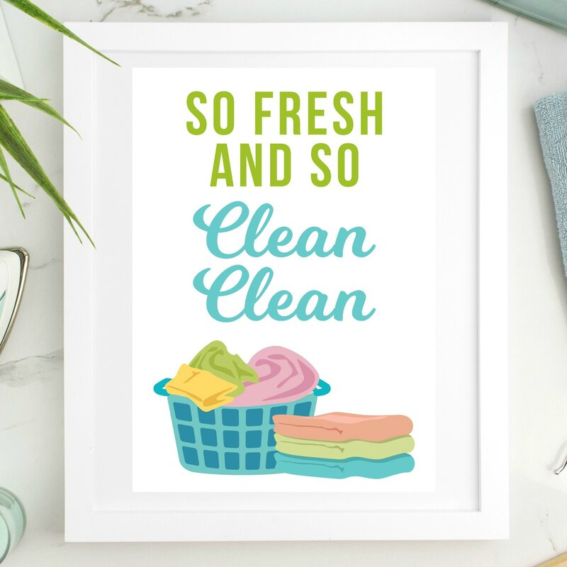 'So Fresh and So Clean Clean' Laundry Graphic Art on Paper