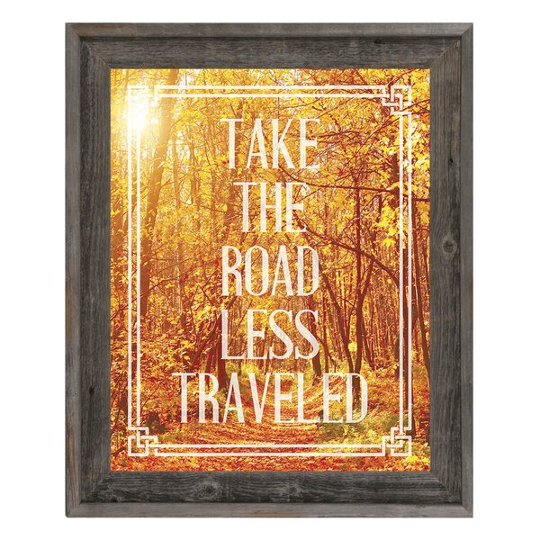 Click Wall Art Take The Road Less Traveled Framed Graphic Art On Canvas Wayfair