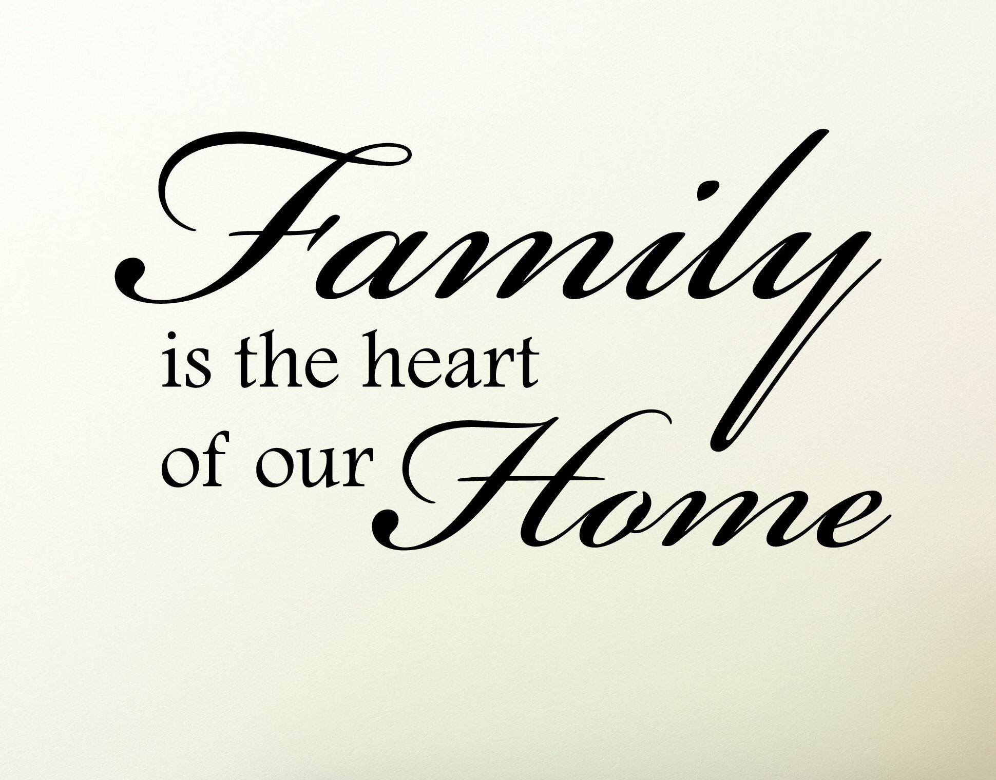 Family Is The Heart Of Our Home Wall Quotes™ Decal