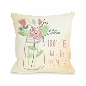 Home is Where Mom is Mason Jar Throw Pillow