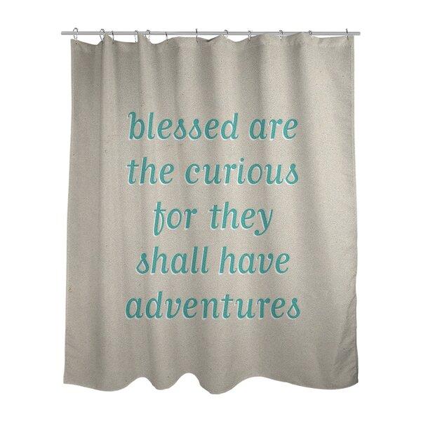 East Urban Home Handwritten Curiosity Inspirational Quote Single Shower Curtain Wayfair