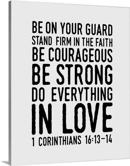 Great Big Canvas 1 Corinthians 16 14 Textual Art Wayfair